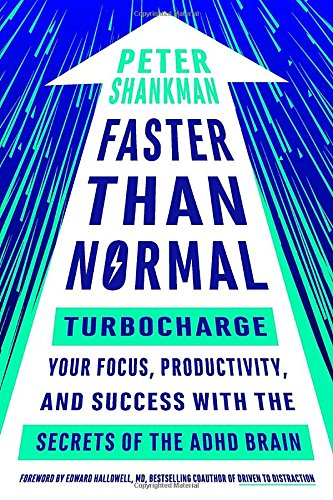 Faster Than Normal: Turbocharge Your Focus, Productivity, and Success with the Secrets of the ADHD Brain cover