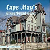 Cape May's Gingerbread Gems, Tina Skinner and Bruce Waters, 0764321269
