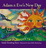 Adam and Eve's New Day, Sandy Eisenberg Sasso, 1594732051
