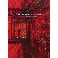 Jazzamoart. La soledad del pintor