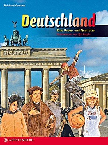 Deutschland. Lesen Staunen Wissen