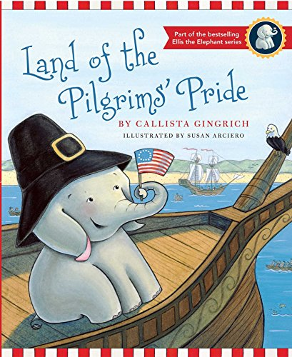 Land of the Pilgrims Pride (Ellis the - Animal Pride Series