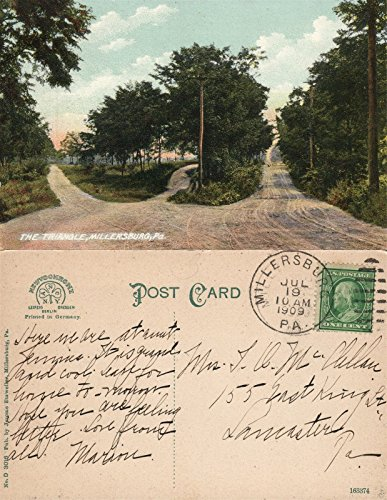 - MILLERSBURG PA THE TRIANGLE 1909 ANTIQUE POSTCARD