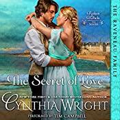 The Secret of Love: Rakes & Rebels, Book 3 | Cynthia Wright