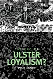 The End of Ulster Loyalism?, Shirlow, Peter, 071908475X