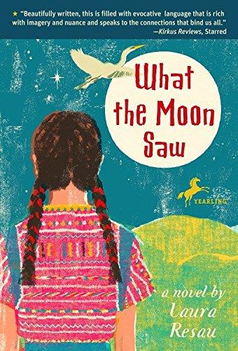 What the Moon Saw: 9780440239574: Resau, Laura: Books - Amazon.com