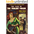 The Case of the Violent Virgin (Ed Noon Mystery Book 7)
