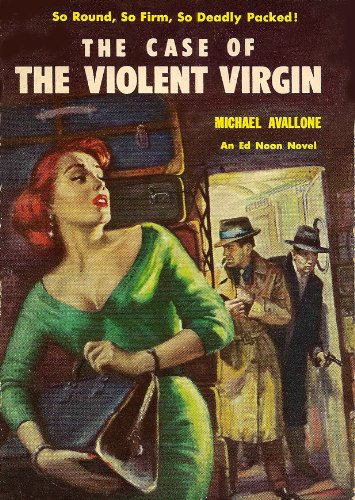 The Case of the Violent Virgin (Ed Noon Mystery Book 7) (English Edition)