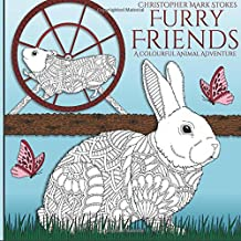 Furry Friends: Adult Colouring Book: A Colourful Animal Adventure: Stress Relieving Mindfulness Colouring
