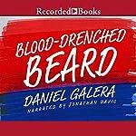 Blood-Drenched Beard | Daniel Galera