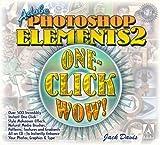 Adobe Photoshop Elements 2 One-Click Wow!, Jack Davis, 0321168887