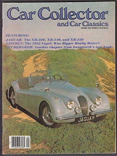 (CAR COLLECTOR & Car Classics Jaguar XK-120 Lincoln Capri Studebaker ++ 9 1979)