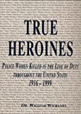 True Heroines, William Wilbanks, 1563115239