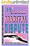 32 Steps on Marital Dispute Avoidance and Resolution: a Hebraic Perspective: Guidelines for Counselors and Leaders in Ministry (English Edition)
