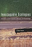 Inescapable Ecologies 1st Edition