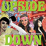 Upside Down: Coloured Dreams From the Under by VARIOUS ARTISTS