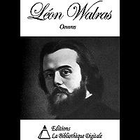 Oeuvres de Léon Walras (French Edition)