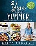 Image of Yum & Yummer: Ridiculously Tasty Recipes That'll Blow Your Mind, But Not Your Diet!