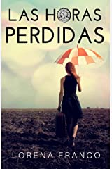 Las horas perdidas (Spanish Edition) Paperback