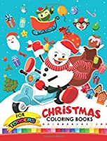 Christmas Coloring Books For Toddlers: Christmas
