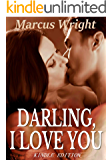Darling, I Love You: A collection of sex stories about husbands and wives into naughty games
