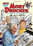 Mort Drucker, Mort Drucker, 0762447133