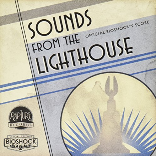 Sounds from the Lighthouse: BioShock 2 Original Soundtrack