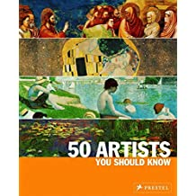 50 Artists You Should Know