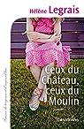 Ceux du Château, ceux du Moulin par Legrais