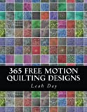 img - for 365 Free Motion Quilting Designs book / textbook / text book