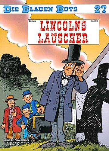 Die Blauen Boys, Bd.27 : Lincolns Lauscher