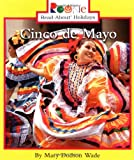Cinco De Mayo (Rookie Read-About Holidays)