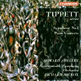 Tippett: Symphony, No. 1, Piano Concerto