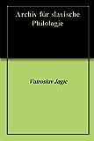 Archiv für slavische Philologie