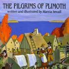 Pilgrims of Plimoth Audiobook by Marcia Sewall Narrated by Rex Robbins