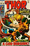 The Mighty Thor #166 A god Berserk!