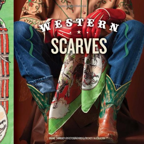 Western Scarves (Scarf Style Book)