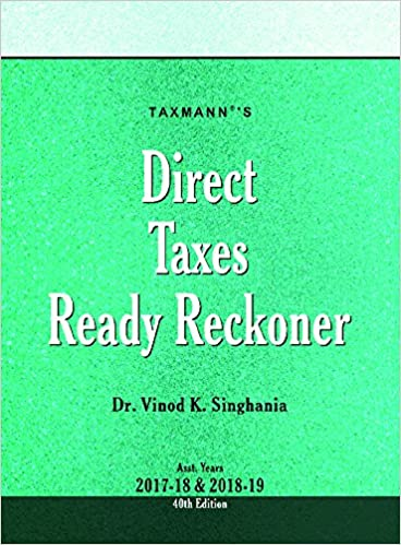 Direct Taxes Ready Reckoner with Equity Share Quotations (as on 1st April 2001) (40th Edition (Asst. Year 2017-18 & 2018-19))