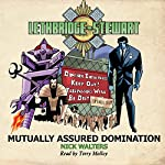 Lethbridge-Stewart: Mutually Assured Domination: Lethbridge-Stewart, Book 4 | Nick Walters
