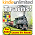 "Children's Book: ""Top Trains! Learn About Trains While Learning To Read - Train Photos And Facts Make It Easy!"" (Over 45+ Photos of Trains)"