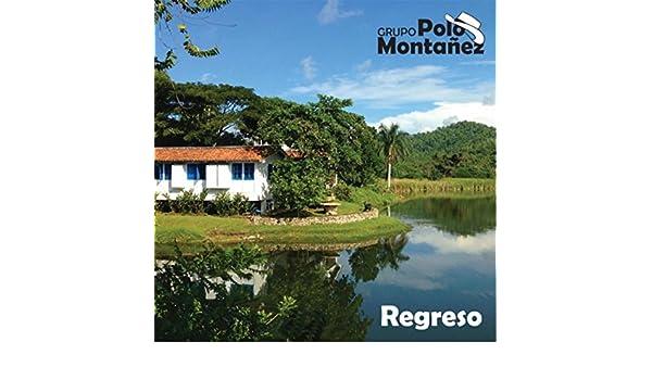 Regreso de Grupo Polo Montañez en Amazon Music - Amazon.es