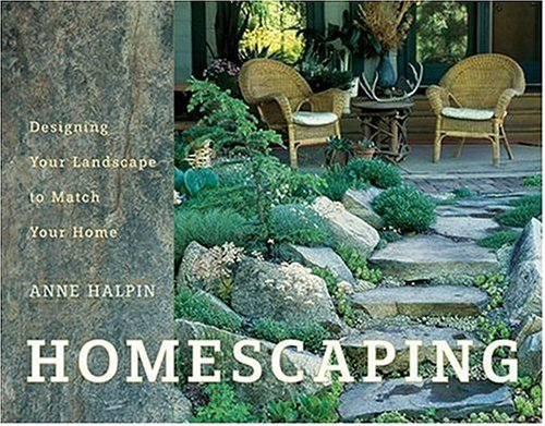 Homescaping Designing Your Landscape To Match Your Home Anne