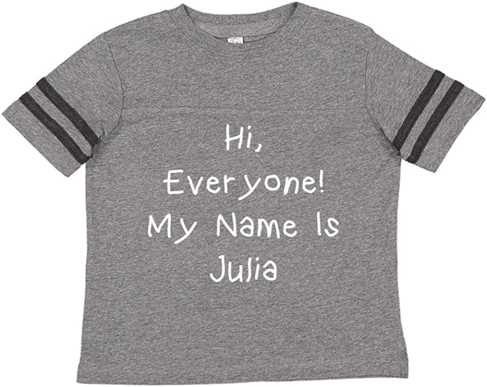 My Name is Julia Mashed Clothing Hi Everyone Personalized Name Toddler//Kids Sporty T-Shirt