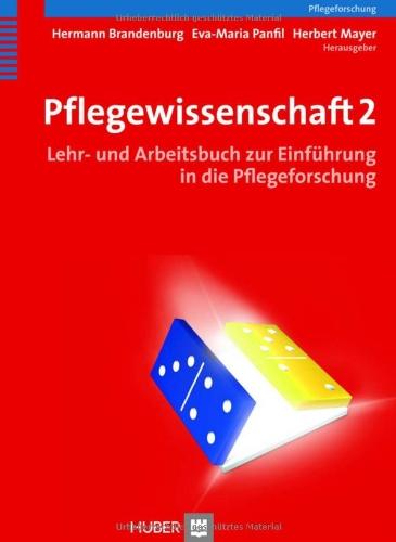pflegewissenschaft-2-lehr-und-arbeitsbuch-zur-einfhrung-in-die-pflegeforschung