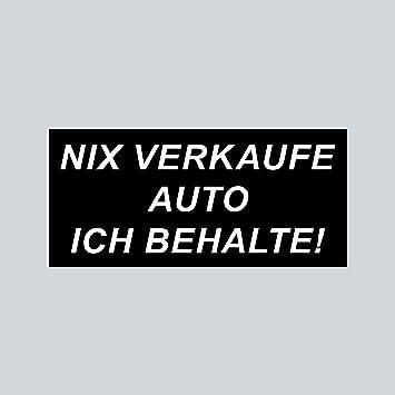4 Stück Aufkleber Sticker Nix Verkaufe Auto Ich Behalte Stop