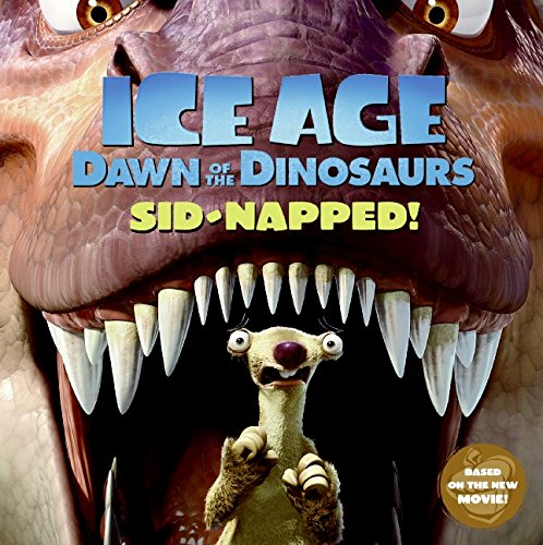 Ice Age: Dawn of the Dinosaurs: Sid-napped!