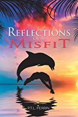 Reflections of a Misfit Paperback