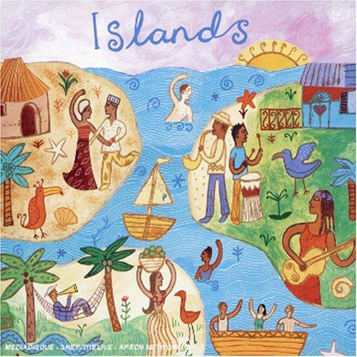 Putumayo Presents : Islands by PUTUMAYO.