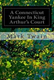 A Connecticut Yankee in King Arthur's Court, Mark Twain, 1495968995