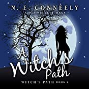 A Witch's Path: Witch's Path Series, Book 2 | N. E. Conneely